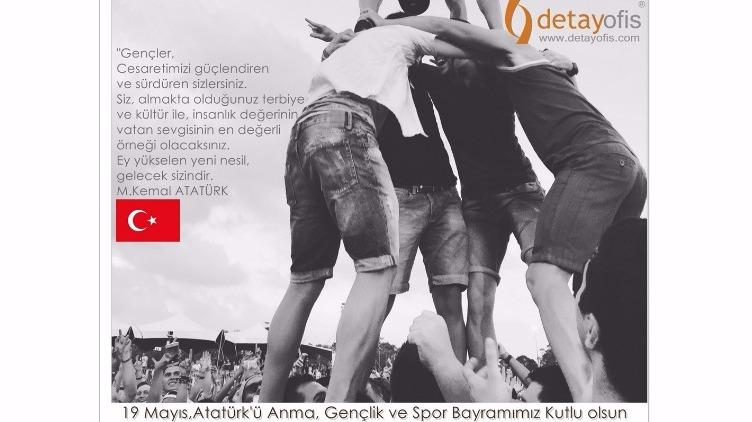 19 mayıs,Atatürkü anma,Gençlik ve Spor bayramı.
