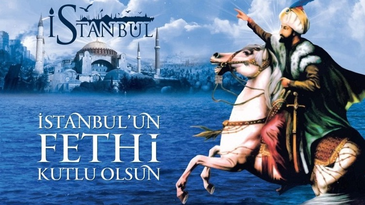 İstanbul'un Fethi'nin 566. Yıl Dönümü Bugün  Coşku ile Kutlanıyor....