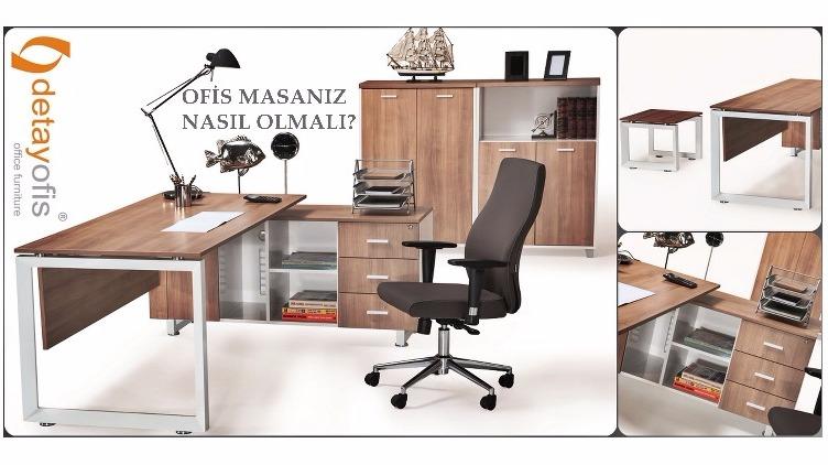 Ofis Masasi Nasıl Olmalı?