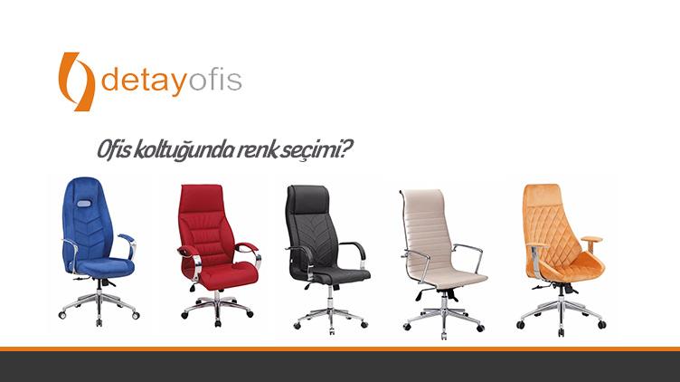 Ofis Koltuklarında Renk Seçimi Nasıl Olmalıdır?