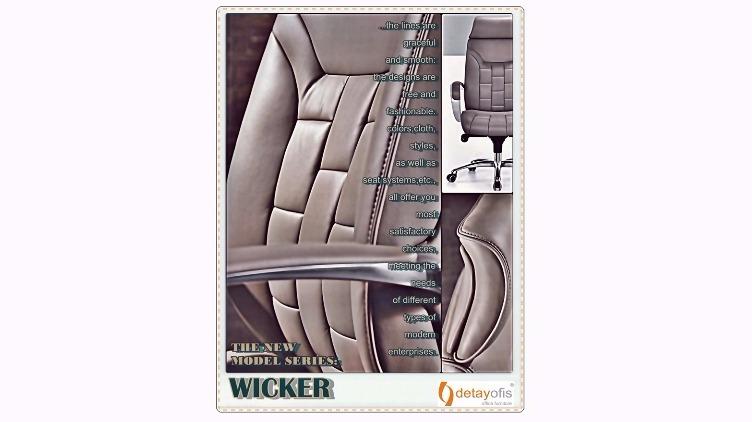 Özgür tasarımı,kalitesi ve ergonomisi ile gözdolduran:Wicker Serisi Yönetici Koltuk Grubu!